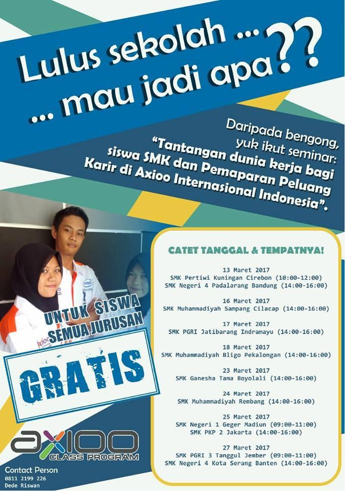 """Seminar  """"Tantangan Dunia Kerja Bagi Siswa SMK dan Pemaparan Peluang Karir di Axioo International Indonesia"""""""