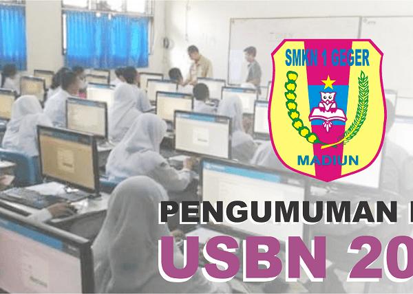 PENGUMUMAN USBN 2019 SMKN 1 GEGER