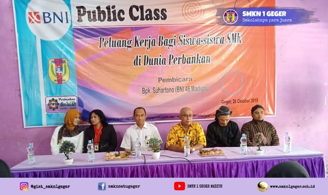 """Public Class """"Peluang Kerja Bagi Siswa Siswi SMK di Dunia Perbankan"""""""