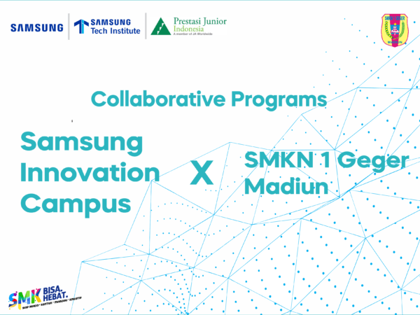 Collaborative Program: Samsung Innovation Campus dengan SMKN 1 Geger