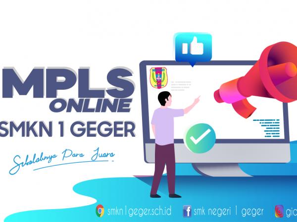 MPLS Online 2021 SMKN 1 Geger